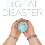 Big Fat Disaster by Beth Fehlbaum