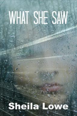 what she saw - by sheila lowe
