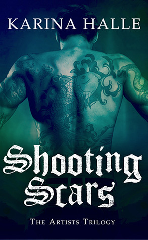 Shooting Scars - 2nd book in the Artist's Trilogy.