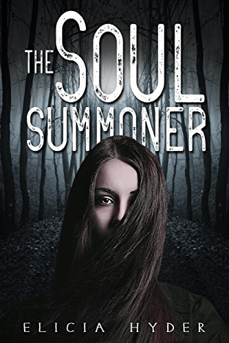 Soul Summoner Series: The Soul Summoner