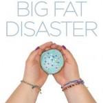 Big Fat Disaster by Beth Fehlbaum