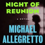 Night of Reunion by Michael Allegretto